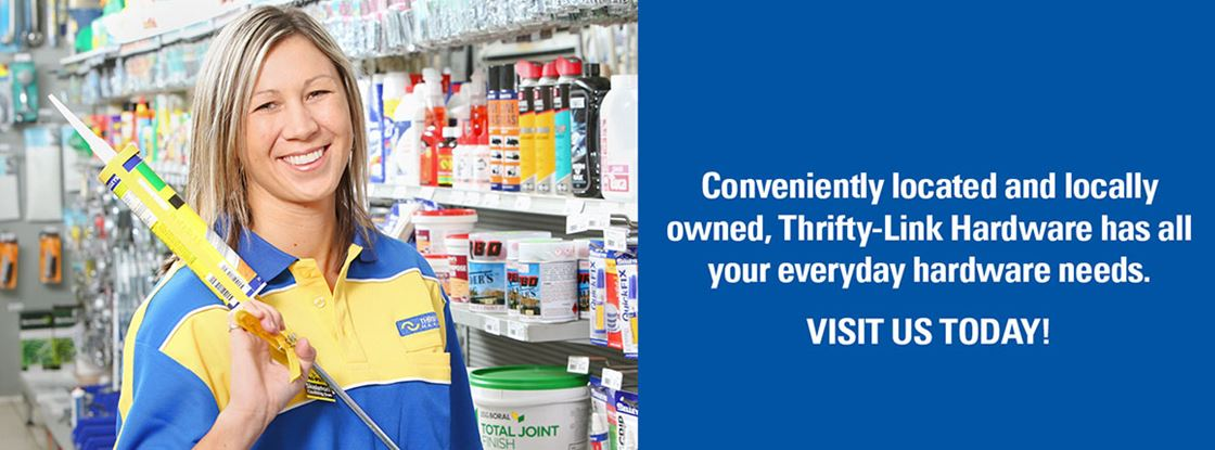 Your Local Hardware Store   Thrifty-Link